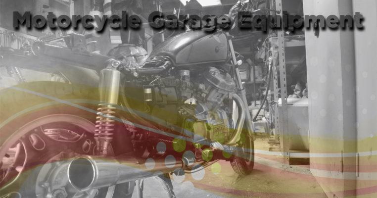 Motorcycle Garage Equipment Blog